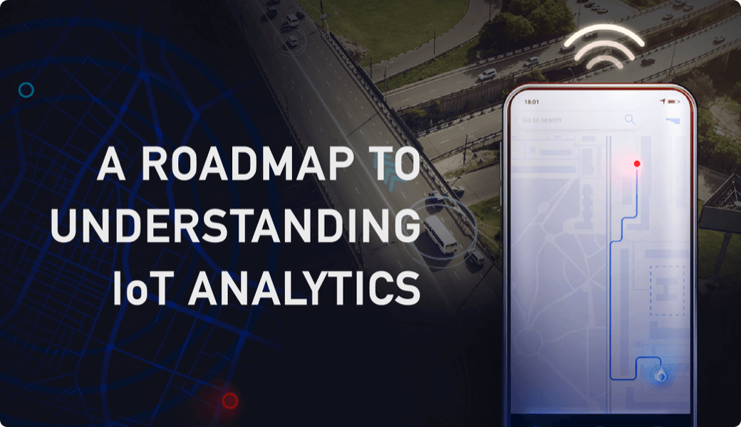 Roadmap to IoT Analytics (Infographic)