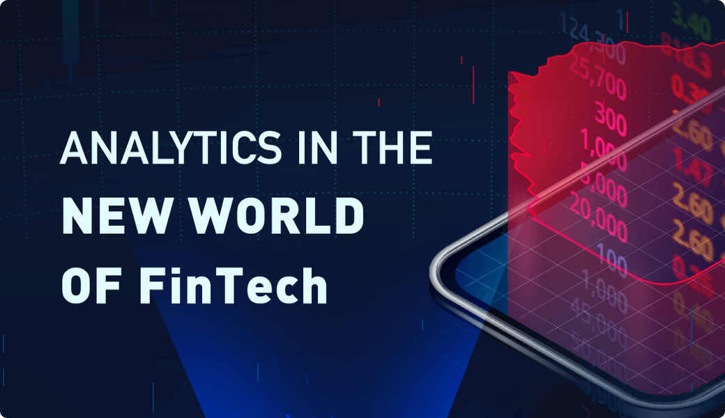 Analytics In The New World Of FinTech (Infographic)
