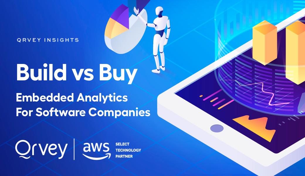 Embedded Analytics - Build vs Buy